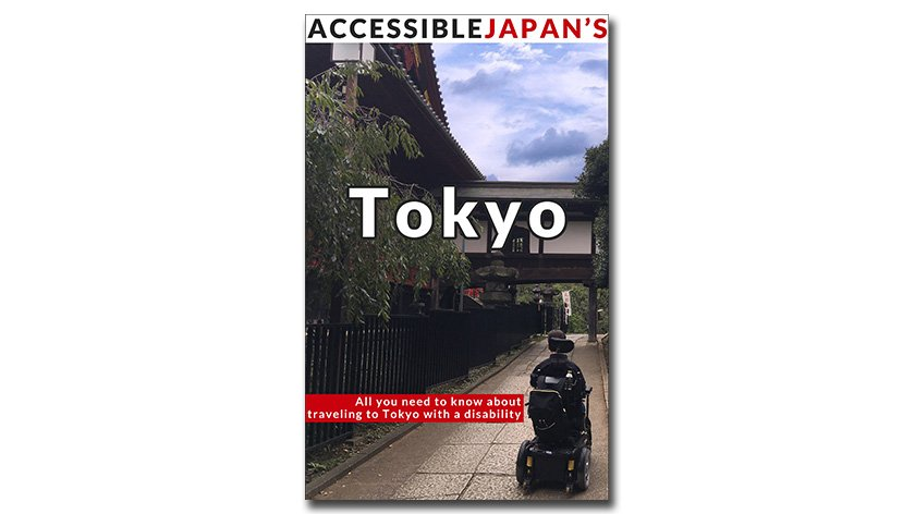 Accessible Japan's Guide to Tokyo Available NOW!